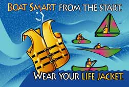 Boat Smart from the start, Wear Your Life Jacket!